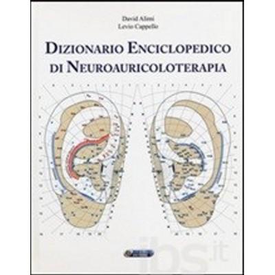 Auricoloterapia. Diagnosi e applicazioni in agopuntura auricolare