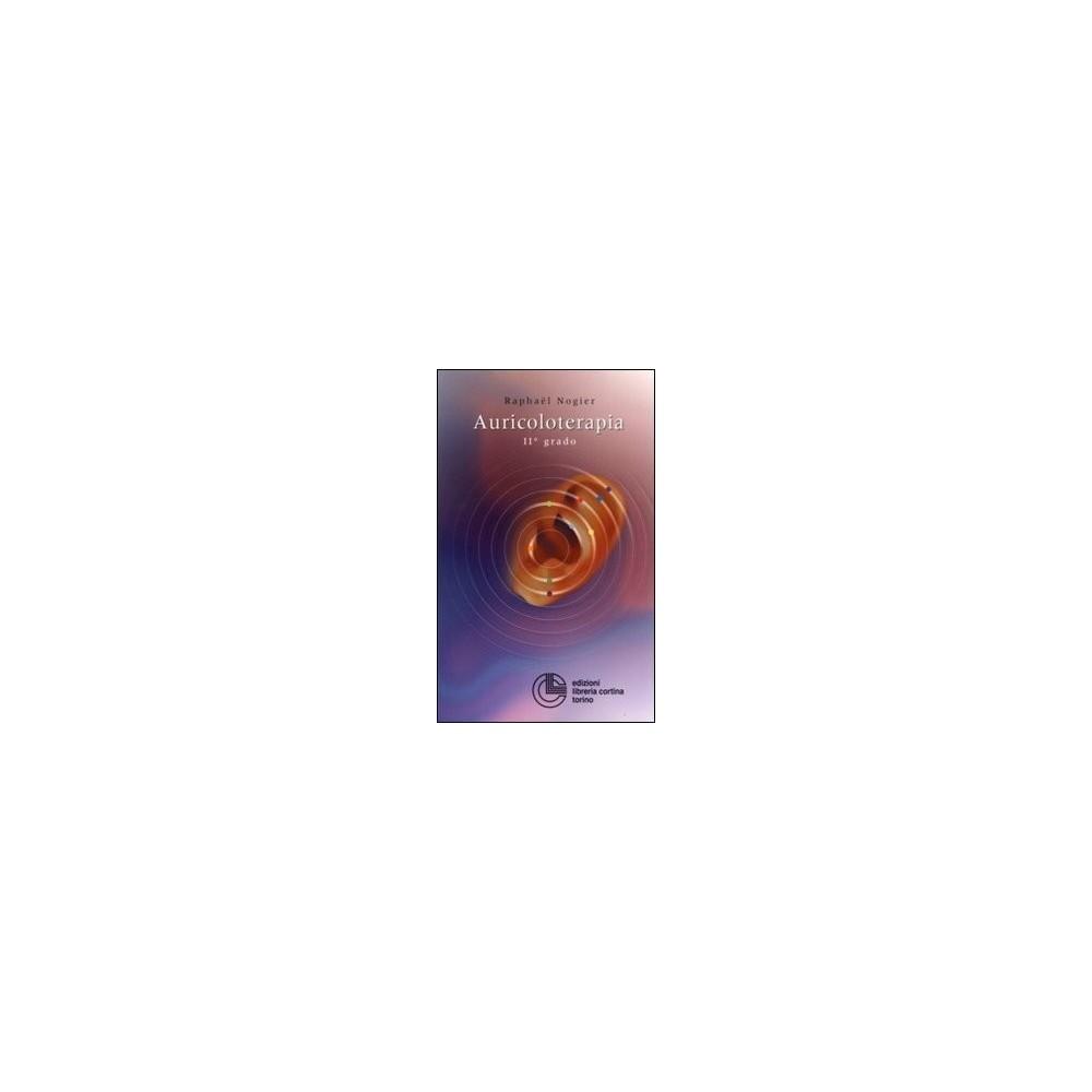 Agopuntura auricolare - Teoria e Clinica