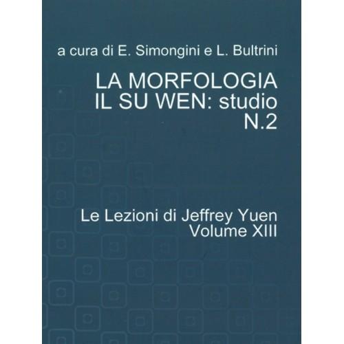 La morfologia XIII lezione - Il Su Wen Nr 2