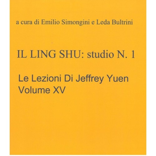 Il Ling Shu . studio nr 1, XV